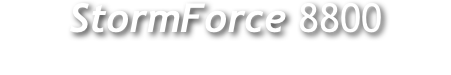 StormForce 8800 
